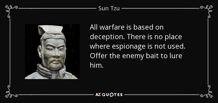quote-all-warfare-is-based-on-deception-there-is-no-place-where-espionage-is-not-used-offer-sun-tzu-57-61-48_005.jpg